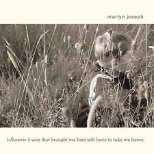 MARTYN JOSEPH**WHOEVER IT WAS THAT BROUGHT ME HERE WILL HAVE TO...**CD