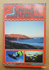 'SURFING & SAILBOARD GUIDE TO AUSTRALIA' NAT YOUNG SURF WINDSURF RARE BOOK 1986