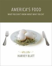 America's Food: What You Don't Know About What You Eat (MIT Press) by Blatt, Ha