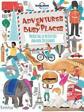 Lonely Planet Kids Ser.: Adventures in Busy Places : Packed Full of...