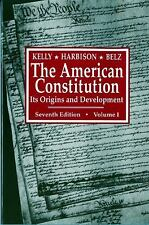 The American Constitution Vol. 1 : Its Origins and Development by Herman...