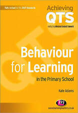 Behaviour for Learning in the Primary School by Kate Adams (Paperback, 2009)