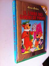 il libro dei giochi di yoghi hanna barbera libri ragazzi mondadori 1^ ed. 1991