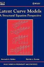 Wiley Series in Probability and Statistics Ser.: Latent Curve Models : A...