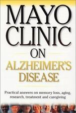 Mayo Clinic on Alzheimer's Disease, Ronald Peterson M.D., Good Book