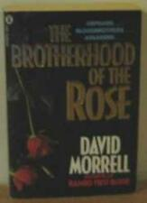 The Brotherhood of the Rose By David Morrell. 9780450058929