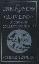An Unkindness of Ravens: A Book of Collective Nouns, Rhodes, Chloe, New Books