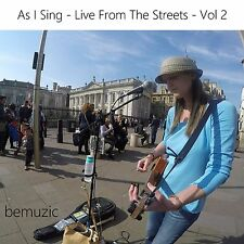 bemuzic - As I Sing -  Live From The Streets -  Vol 2 - with CIGAR BOX GUITARS