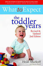 What to Expect: the Toddler Years, Murkoff, Heidi E. Paperback Book