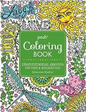 Posh Adult Coloring Book - Inspirational Quotes For Fun A (2015) - New - Tr