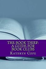 The Reading Room Book Group Guides: The Book Thief: a Guide for Book Clubs by...