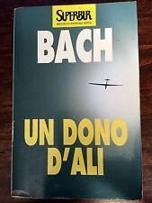 RICHARD BACH: Un dono d'ali