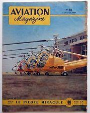 Aviation Magazine n°18- 1951 : Le Pilote Miraculé - De Havilland Comet