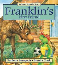 Franklin: Franklin's New Friend by Paulette Bourgeois (2011, Paperback)