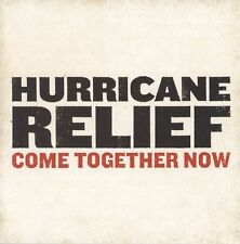 NEW - Hurricane Relief: Come Together Now by Various Artists