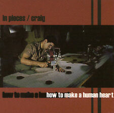 How to Make a Human Heart by In Pieces / Craig (CD, Jun-2001, Purity)