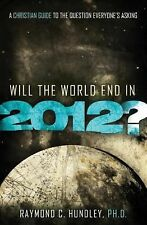 Will the World End in 2012?: A Christian Guide to the Q