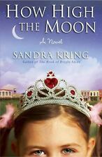 How High the Moon by Sandra Kring (2010, Paperback) HH28