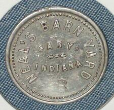 1920 1930 TRADE TOKEN COIN NEAL'S BARNYARD GARY INDIANA STRIPPER CLUB TAVERN VTG