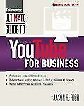 Ultimate Guide to YouTube for Business (Ultimate Series), Rich, Jason R., New Bo