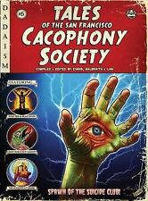 Tales of the San Francisco Cacophony Society by Carrie Galbraith (2013,...