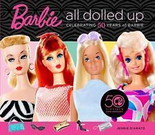 Barbie: All Dolled Up: Celebrating 50 Years of Barbie-ExLibrary