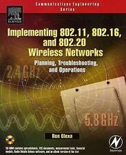 Implementing 802.11, 802.16, and 802.20 Wireless Networks: Planning, T-ExLibrary