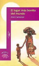 El Lugar Mas Bonito del Mundo by Ann Cameron (2003, Paperback)
