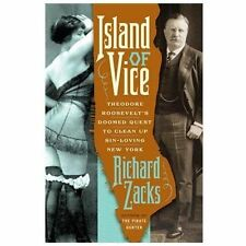 Island of Vice: Theodore Roosevelt's Doomed Quest to Clean Up Sin-Lovi-ExLibrary