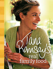 Tana Ramsay Tana Ramsay's Real Family Food: Delicious Recipes for Everyday Occas