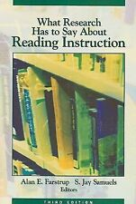What Research Has to Say About Reading Instruction Alan E. Farstrup, S. Jay Sam