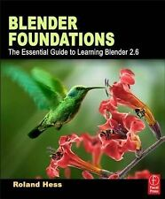 Blender Foundations: The Essential Guide to Learning Blender 2.6 by Roland...