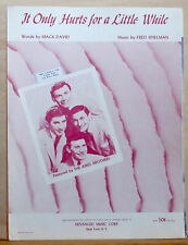 It Only Hurts For a Little While - 1956 sheet music - photo of The Ames Brothers