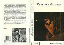 RARE EO PREMIER ROMAN + GÉRARD MANSET : ROYAUME DE SIAM