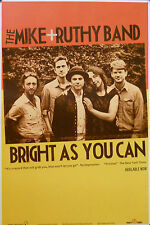 MIKE & RUTHY BAND, BRIGHT AS YOU CAN POSTER (A4)