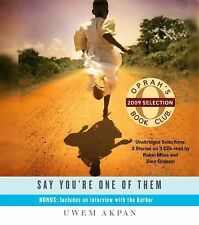 Say You're One of Them by Uwem Akpan (2009, CD, Unabridged)