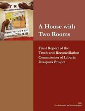 A House with Two Rooms: Final Report of the Truth and Reconciliation Commission