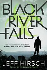 Black River Falls by Jeff Hirsch (2016, Hardcover)