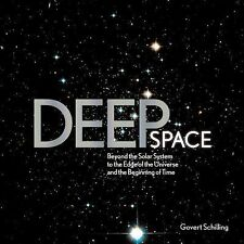 Deep Space Beyond the Solar System to the End of the Universe and the Beginning