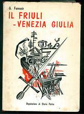 FORNASIR GIUSEPPE IL FRIULI VENEZIA GIULIA DORETTI 1964 DEPUTAZION STORIA PATRIA