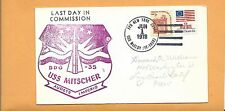 LAST DAY IN COMMISSION U.S.S. MITSCHER JUN 1,1978 USS MCCLOY
