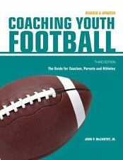 NEW - Coaching Youth Football: The Guide for Coaches and Parents