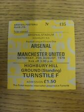 25/08/1979 Ticket: Arsenal v Manchester United  (light folding/creasing). Thanks