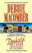 Dakota Born by Debbie Macomber (2000, Paperback)