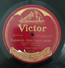 """RARE 78RPM 12"""" ONE SIDED LOUISE HOMER HUGUENOTS NOBIL SIGNOR SALUTE! MEYERBEER"""