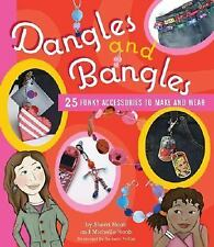 BK119f DANGLES & BANGLES 25 Funky Accessories To Make & Wear ~Craft & Bead Book