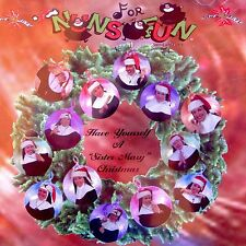 Nuns For Fun Have Yourself A Sister Mary Christmas CD 2002 Comedy Act Imposters