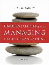 Understanding And Managing Public Organizations by Hal G Rainey