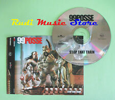 CD singolo 99POSSE stop that train 2001 BMG 74321898512 PROMO no vhs dvd(S18)