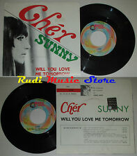 LP 45 7'' CHER Sunny Will you love me tomorrow 1999 italy RED RONNIE cd mc*dvd